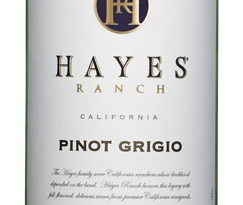 Hayes Ranch Pinot Grigio – White Selection